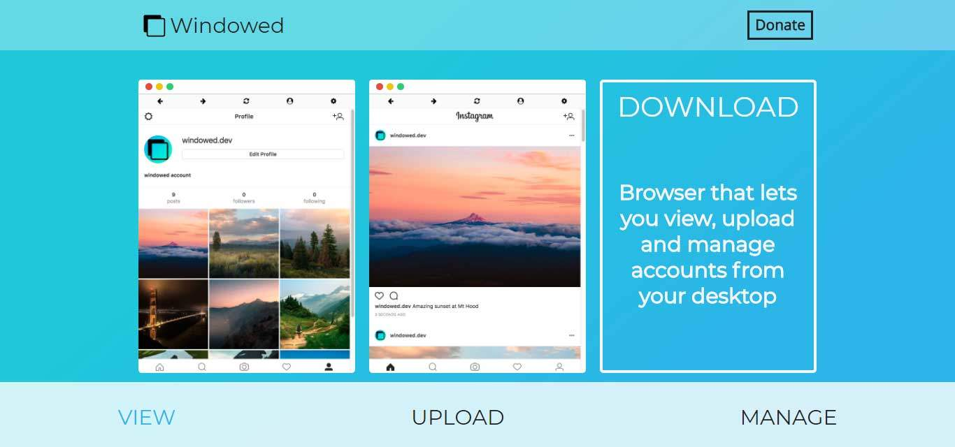 Windowed egy böngésző, amely lehetővé teszi az Instagram fiókok kezelését, képek feltöltési asztali számítógépeken.